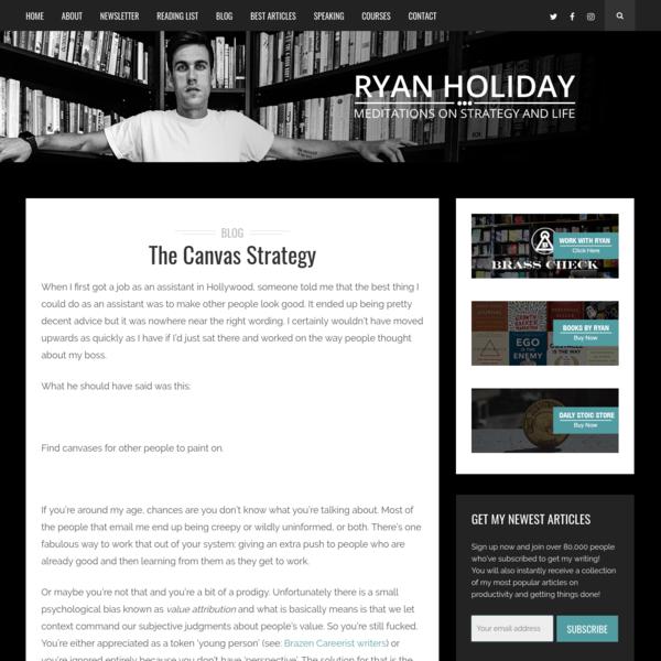The Canvas Strategy – RyanHoliday.net