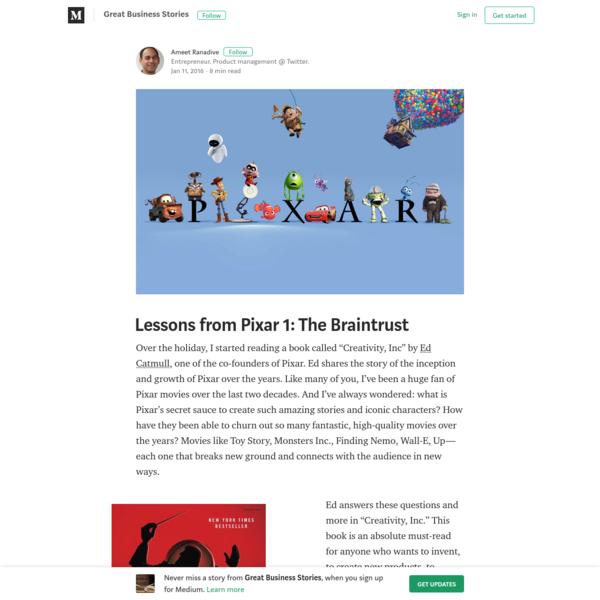 Lessons from Pixar 1: The Braintrust – Great Business Stories – Medium