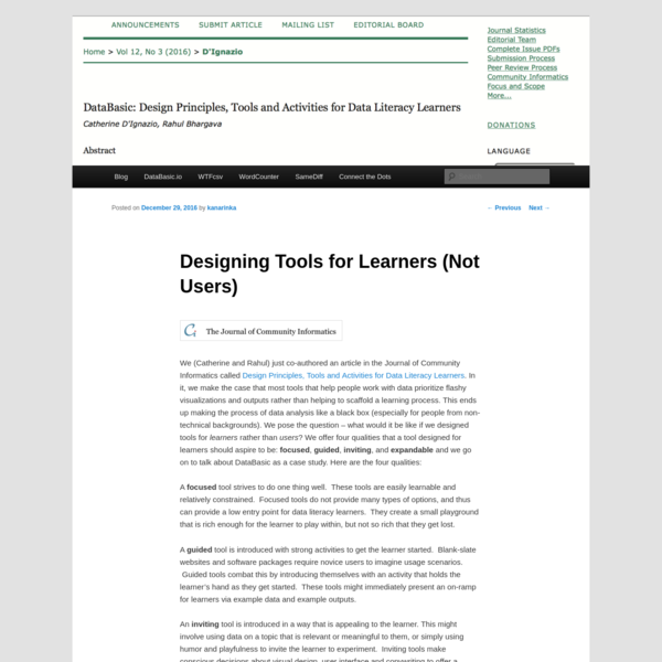 We (Catherine and Rahul) just co-authored an article in the Journal of Community Informatics called Design Principles, Tools and Activities for Data Literacy Learners. In it, we make the case that most tools that help people work with data prioritize flashy visualizations and outputs rather than helping to scaffold a learning process.