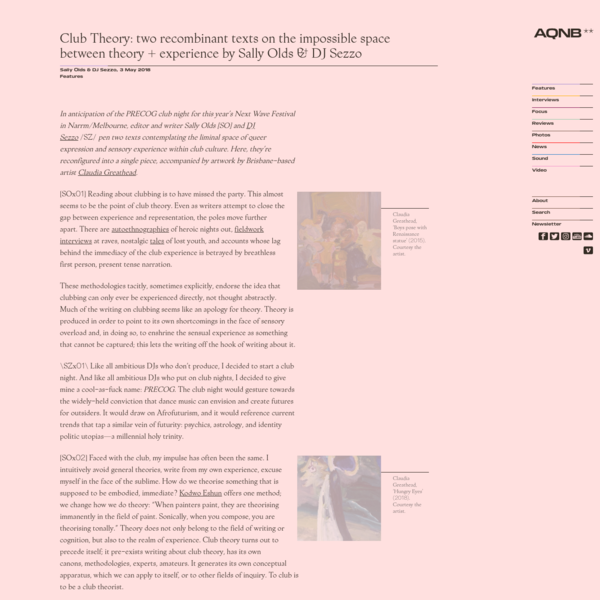 Club Theory: two recombinant texts on the impossible space between theory + experience by Sally Olds & DJ Sezzo