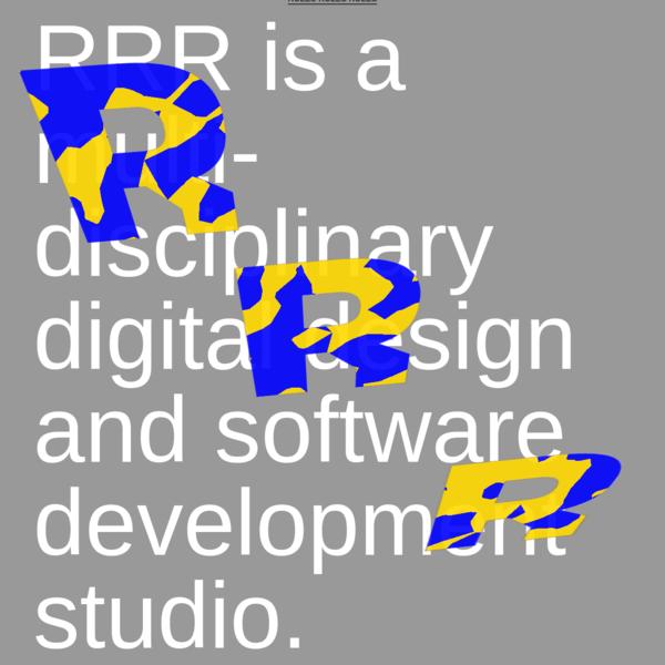 RRR is a multi-disciplinary digital design and software development studio.