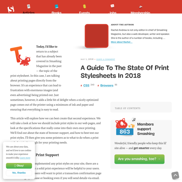 This article will explore how we can best create that second experience. We will take a look at how we should include print styles in our web pages, and look at the specifications that really come into their own once printing. We'll find out about the state of browser support, and how to best test our print styles.