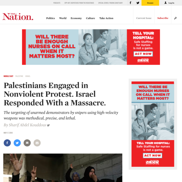 Palestinians Engaged in Nonviolent Protest. Israel Responded With a Massacre.