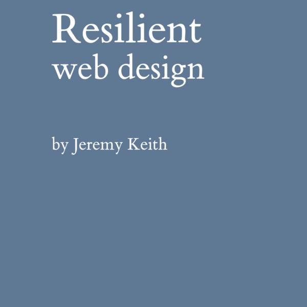 """""""Resilient Web Design"""""""