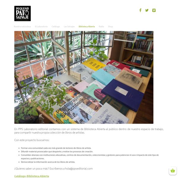En PPS Laboratorio editorial contamos con un sistema de Biblioteca Abierta al público dentro de nuestro espacio de trabajo, para compartir nuestra propia colección de libros de artistas. Con este proyecto buscamos: Formar una comunidad cada vez más grande de lectores de libros de artista.
