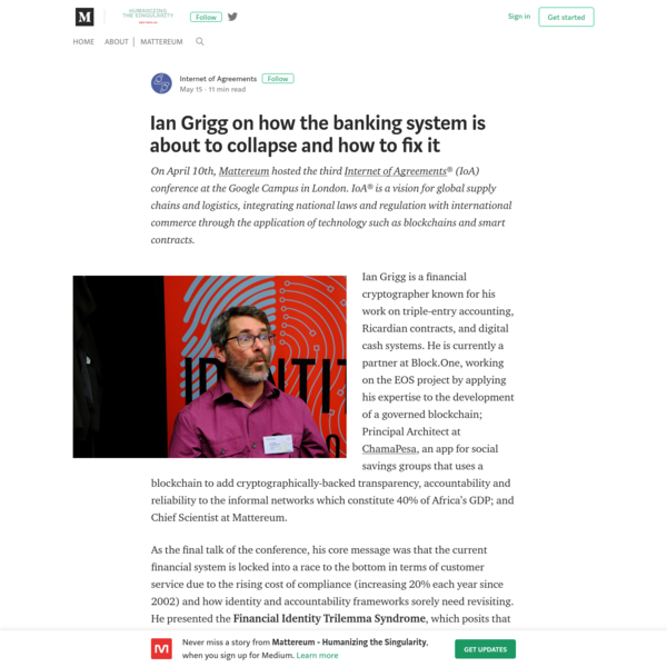 Ian Grigg on how the banking system is about to collapse and how to fix it