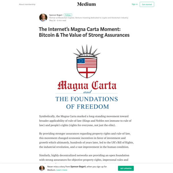 The Internet's Magna Carta Moment: Bitcoin & The Value of Strong Assurances