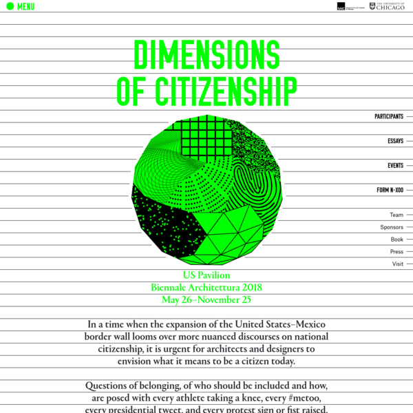 Biennale Architettura 2018 In a time when the expansion of the United States-Mexico border wall looms over more nuanced discourses on national citizenship, it is urgent for architects and designers to envision what it means to be a citizen today.