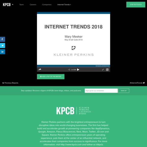 2018 Internet Trends Report | Kleiner Perkins Caufield Byers