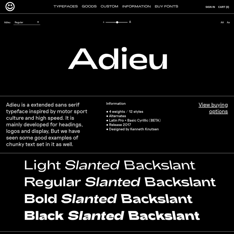 Adieu is a extended typeface made for high speed. Available in Light, Regular, Bold and Black. With accompanying Slanted and Backslant.