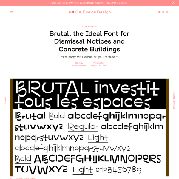 """Name: Brutal Designer: Benoît Bodhuin Foundry: bb-bureau.fr Release Date: June 2017 Back Story: As a starting point, Bodhuin imagined a typeface characterized by unexpected connections between letters, to be used by an architect in the early days of his or her career. """"I wanted to direct this"""