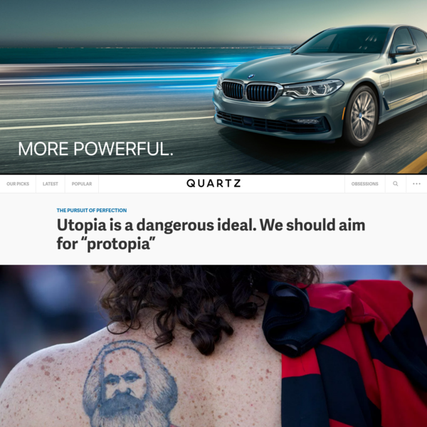 """Utopia is a dangerous ideal. We should aim for """"protopia"""""""