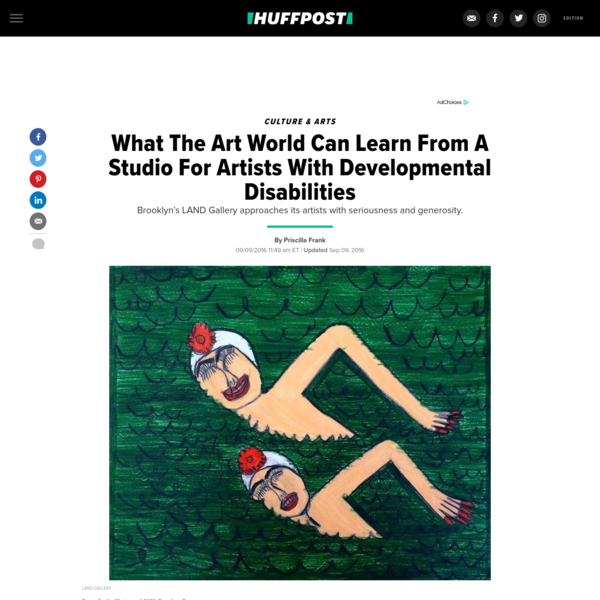 What The Art World Can Learn From A Studio For Developmentally Disabled Artists