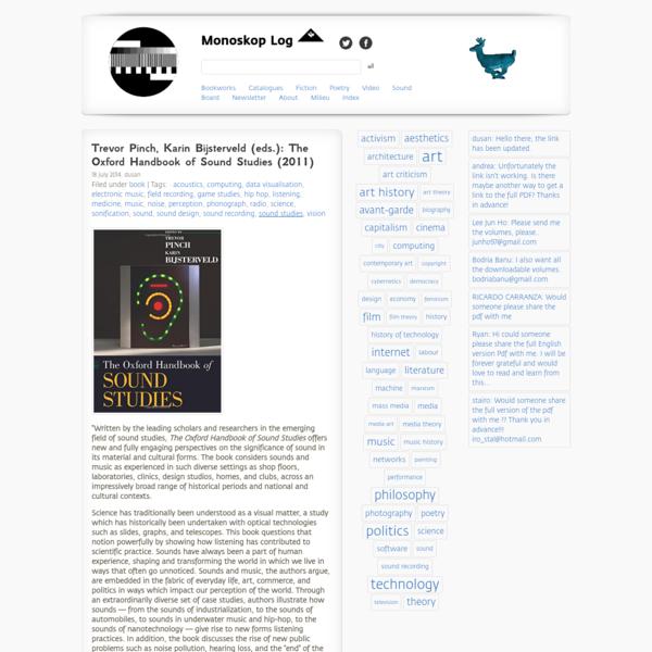 Trevor Pinch, Karin Bijsterveld (eds.): The Oxford Handbook of Sound Studies (2011) - Monoskop Log