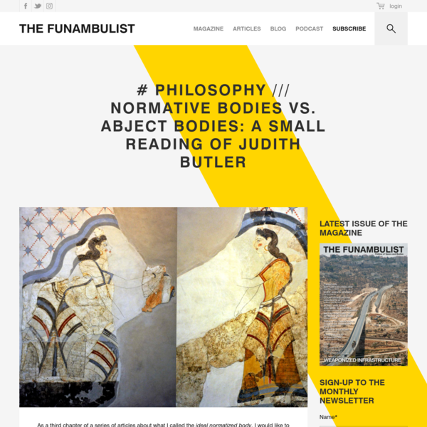 # PHILOSOPHY /// Normative Bodies vs. Abject Bodies: A small reading of Judith Butler - THE FUNAMBULIST MAGAZINE