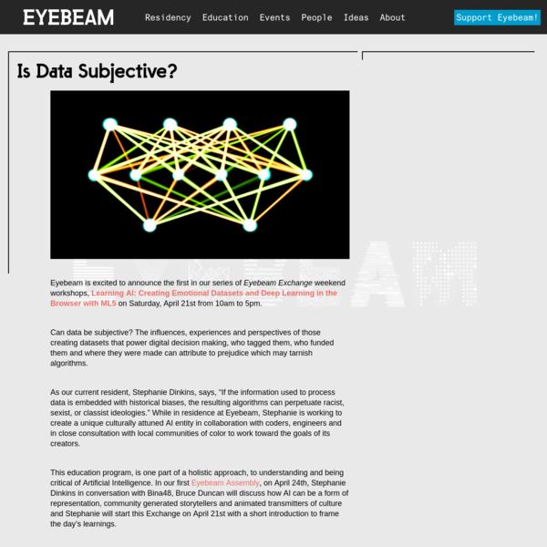 Is Data Subjective?   Eyebeam