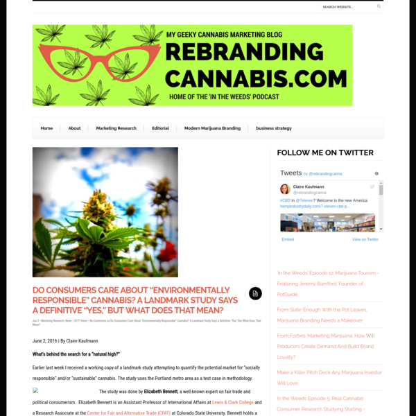 """June 2, 2016   By Claire Kaufmann What's behind the search for a """"natural high?"""" Earlier last week I received a working copy of a landmark study attempting to quantify the potential market for """"socially responsible"""" and/or """"sustainable"""" cannabis. The study uses the Portland metro area as a test case in methodology."""