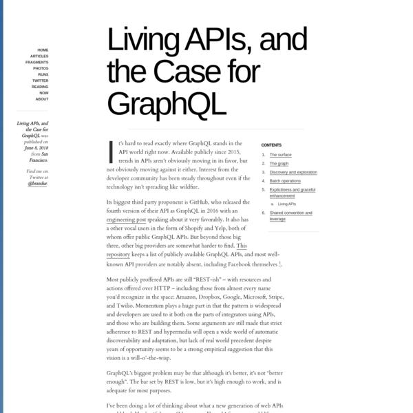 Living APIs, and the Case for GraphQL — Brandur Leach