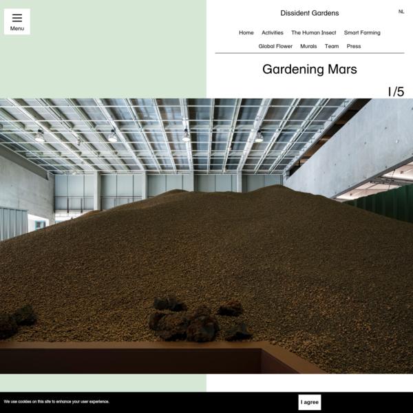 Dissident Gardens: Gardening Mars. Photo Johannes Schwartz. Gardening Mars shows many of the diverse aids and attribu...