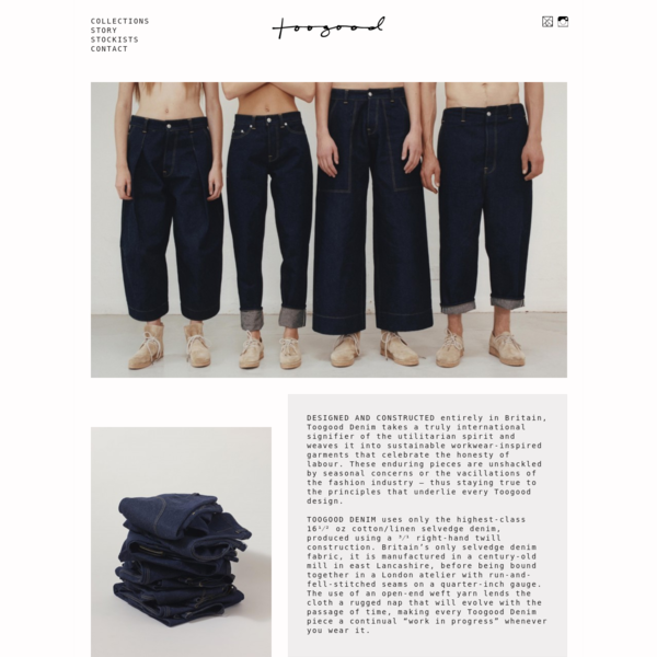 A London-based fashion studio designing unisex clothing. Founded by British designers Erica and Faye Toogood. Iconic coats include Beekeeper; Oilrigger; Roadsweeper; Milkman.