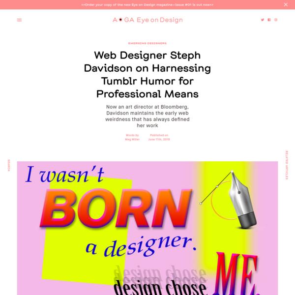 Web Designer Steph Davidson on Harnessing Tumblr Humor for Professional Means