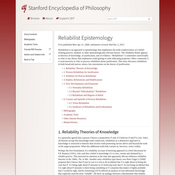 Reliabilist Epistemology (Stanford Encyclopedia of Philosophy)