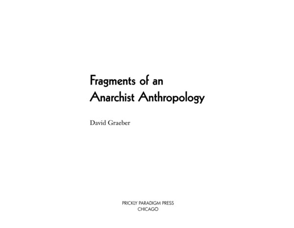 graeber-fragments-of-an-anarchist-anthropology.pdf