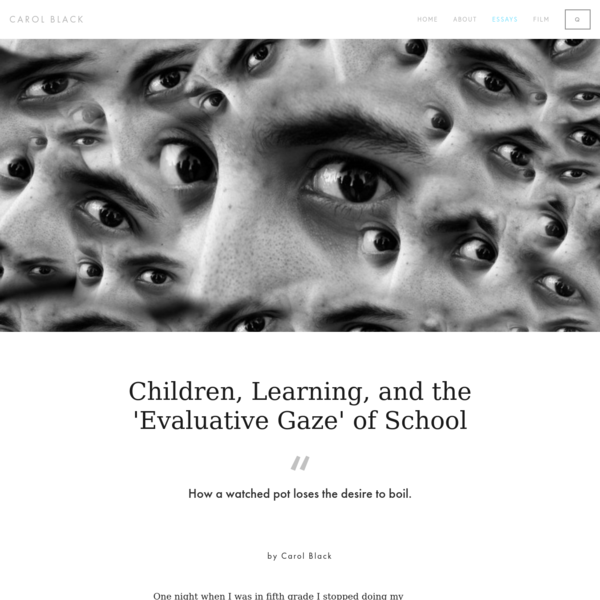 Children, Learning, and the Evaluative Gaze of School, by Carol Black