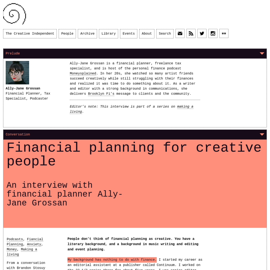 People don't think of financial planning as creative. You have a literary background, and a background in music writing and editing and event planning. My background has nothing to do with finance. I started my career as an editorial assistant at a publisher called Continuum.
