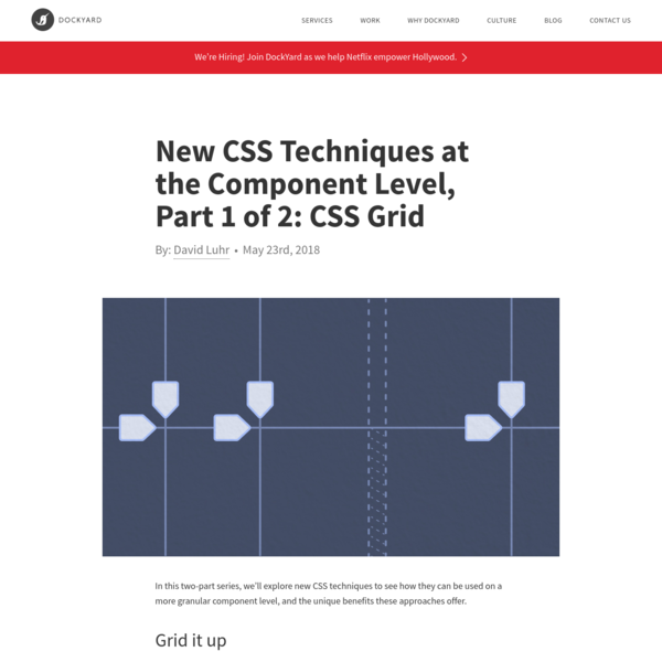 In this two-part series, we'll explore new CSS techniques to see how they can be used on a more granular component level, and the unique benefits these approaches offer. To kick things off, let's take a look at CSS Grid.