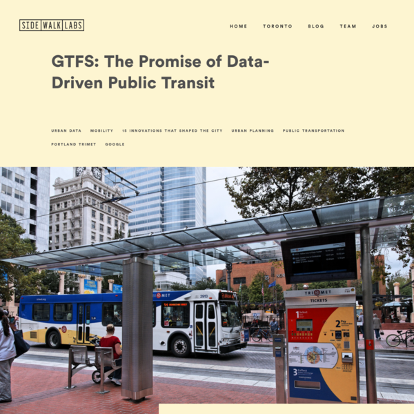Sidewalk Labs | GTFS: The Promise of Data-Driven Public Transit
