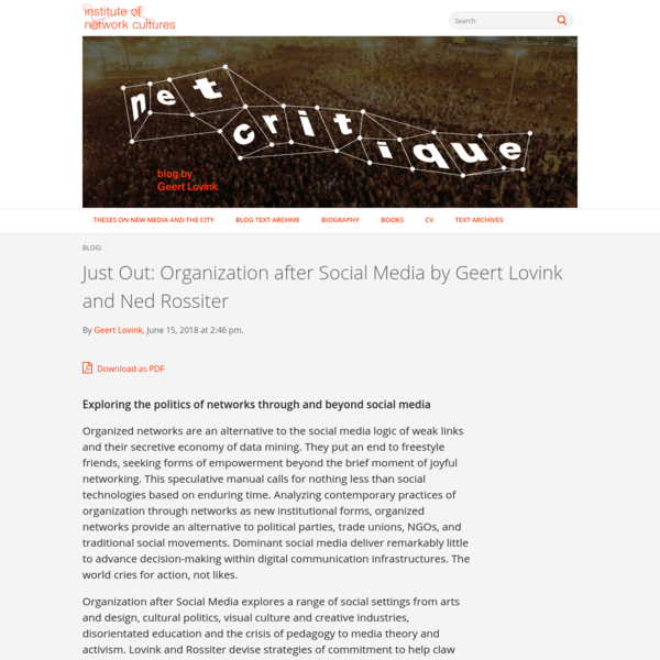 Just Out: Organization after Social Media by Geert Lovink and Ned Rossiter