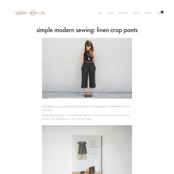simple modern sewing: linen crop pants