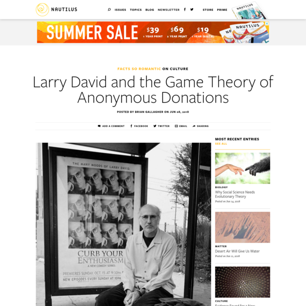 Larry David and the Game Theory of Anonymous Donations - Facts So Romantic - Nautilus