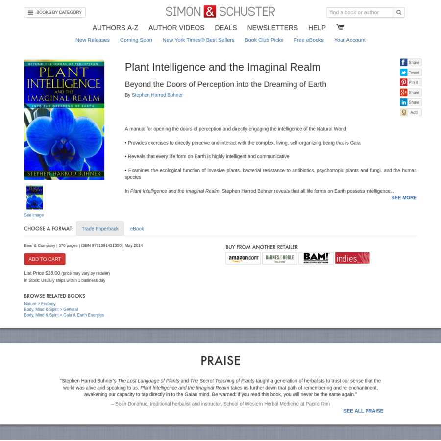 Plant Intelligence and the Imaginal Realm A manual for opening the doors of perception and directly engaging the intelligence of the Natural World * Provides exercises to directly perceive and interact with the complex, living, self-organizing being that is Gaia * Reveals that every life form on Earth is highly