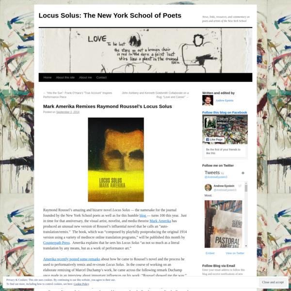 Mark Amerika Remixes Raymond Roussel's Locus Solus