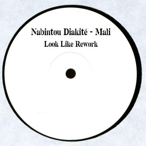 Nabintou Diakité - Mali [Look Like Rework] by Look Like