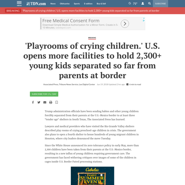 """Trump administration officials have been sending babies and other young children forcibly separated from their parents at the U.S.-Mexico border to at least three """"tender age"""" shelters in South Texas, The Associated Press has learned. Lawyers and medical providers who have visited the Rio Grande Valley shelters described play rooms of crying preschool-age children in crisis."""