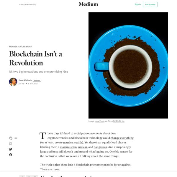 Blockchain Isn't a Revolution - Member Feature Stories - Medium