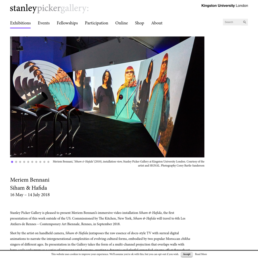Stanley Picker Gallery is pleased to present Meriem Bennani's immersive video installation , the first presentation of this work outside of the US. Commissioned by The Kitchen, New York, Siham & Hafida will travel to 6th Les Ateliers de Rennes - Contemporary Art Biennale, Rennes, in September 2018.