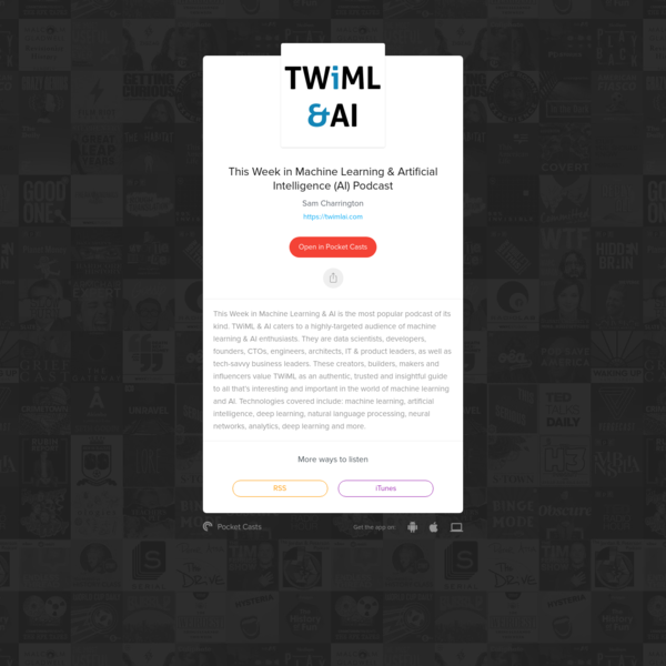 This Week in Machine Learning & AI is the most popular podcast of its kind. TWiML & AI caters to a highly-targeted audience of machine learning & AI enthusiasts. They are data scientists, developers, founders, CTOs, engineers, architects, IT & product leaders, as well as tech-savvy business leaders.