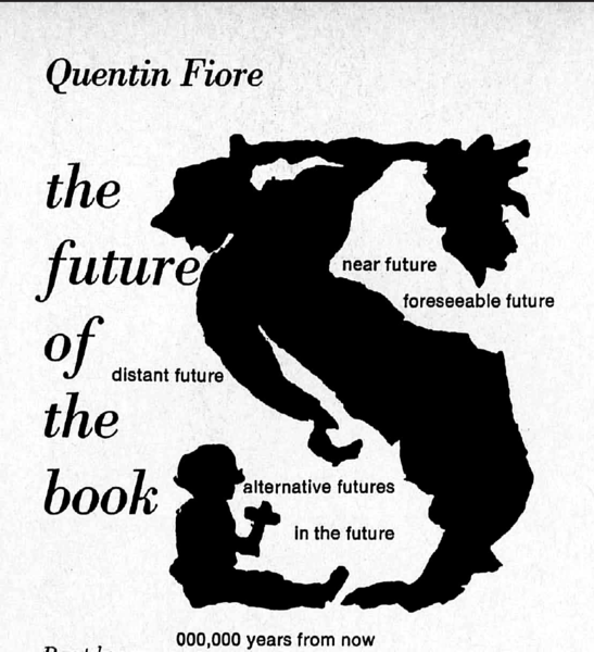 The Future of the Book  Quentin Fiore in Media & Methods (Dec. 1968)