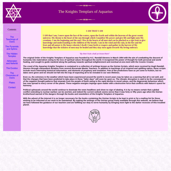 The original Order of the Knights Templars of Aquarius was founded by H.C. Randall-Stevens in March 1954 with the aim of combatting the descent of humanity into materialism owing to the loss of spiritual values throughout the world.