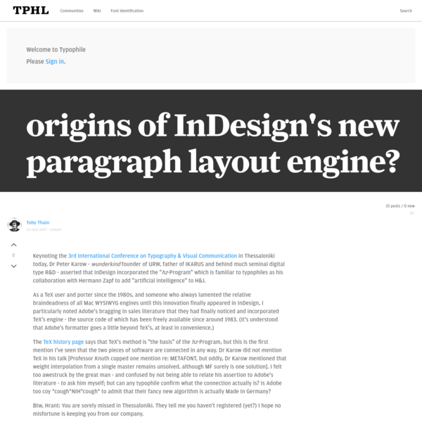As a TeX user and porter since the 1980s, and someone who always lamented the relative braindeadness of all Mac WYSIWYG engines until this innovation finally appeared in InDesign, I particularly noted Adobe's bragging in sales literature that they had finally noticed and incorporated TeX's engine - the source code of which has been freely available since around 1983.