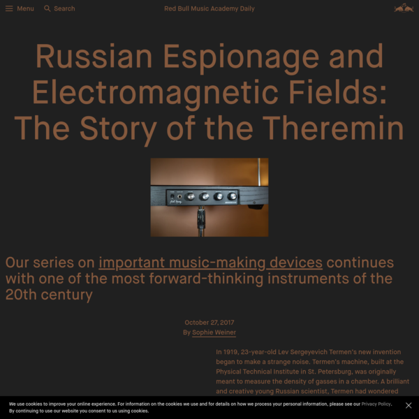 Russian Espionage and Electromagnetic Fields: The Story of the Theremin
