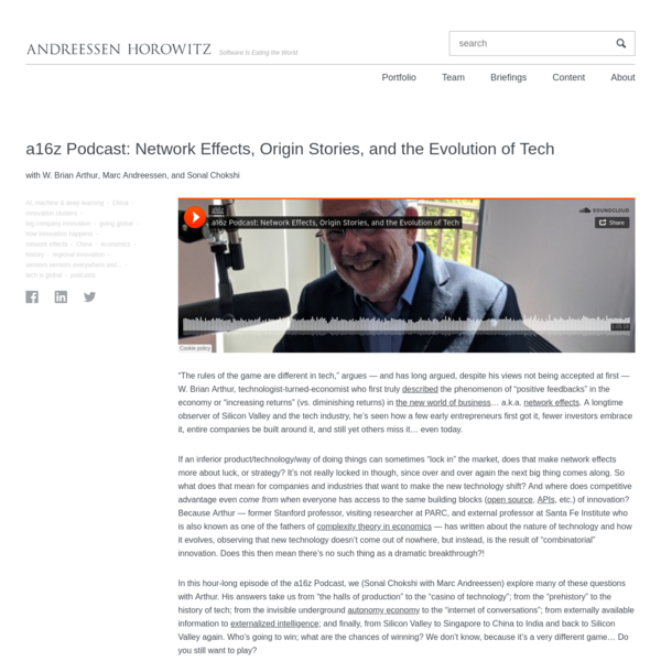 a16z Podcast: Network Effects, Origin Stories, and the Evolution of Tech