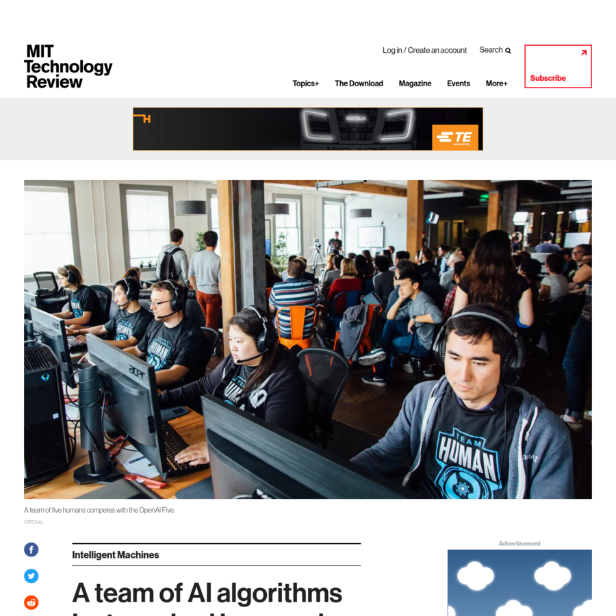 OpenAI. Five different AI algorithms have teamed up to kick human butt in Dota 2, a popular strategy computer game. Researchers at OpenAI, a nonprofit based in California, developed the algorithmic A team, which they call the OpenAI Five.