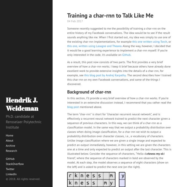 Training a char-rnn to Talk Like Me · Hendrik J. Weideman
