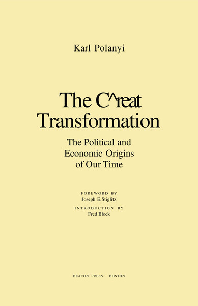 Polanyi, Karl_The Great Transformation: The Political and Economic Origins of Our Time (1944)