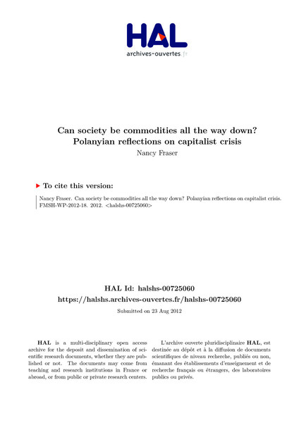 Fraser, Nancy_Can society be commodities all the way down? Polanyian reflections on capitalist crisis (2012)